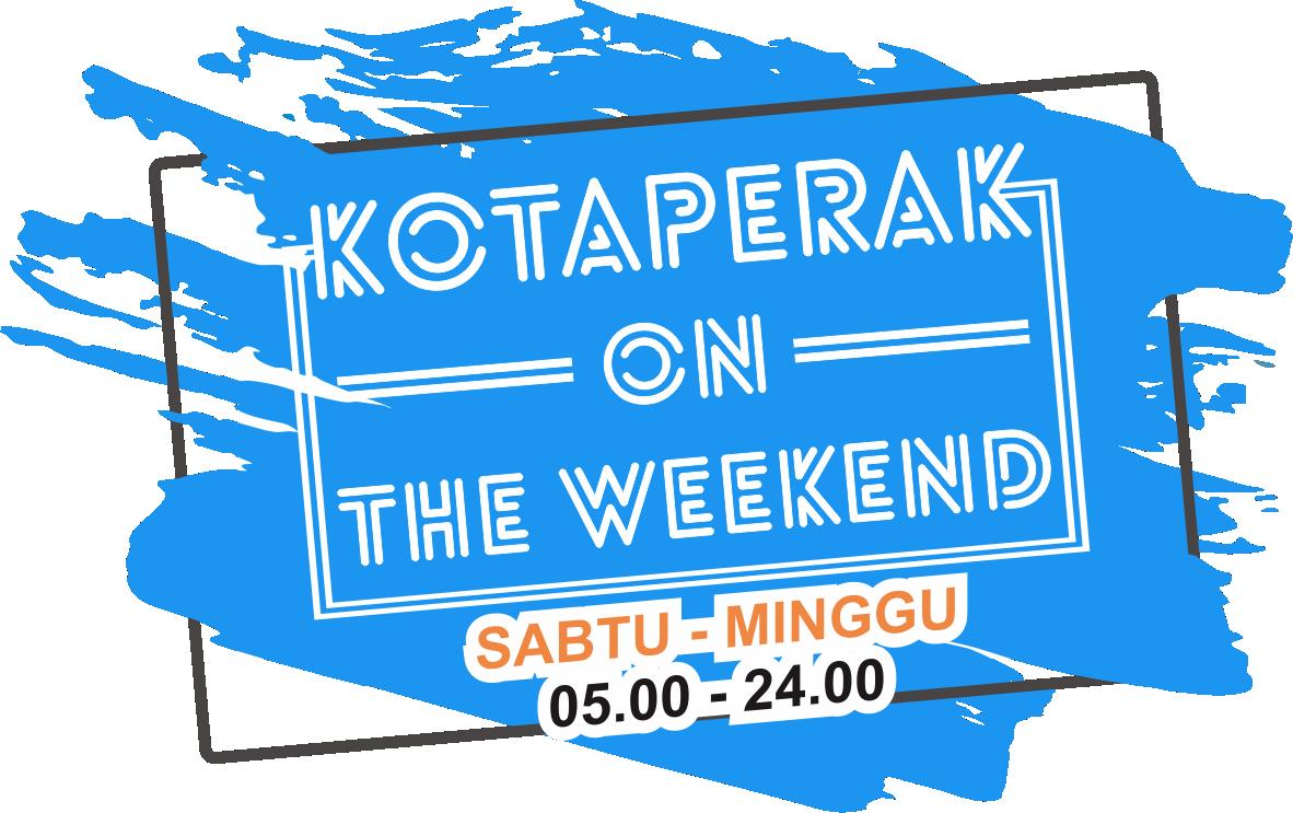 KOTAPERAK_ON_THE_WEEKEND.png
