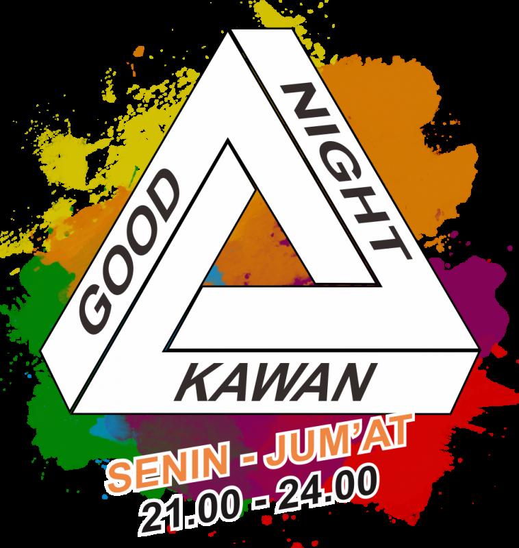 GOOD NIGHT KAWAN